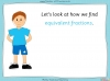 Equivalent Fractions - Year 4 (slide 37/100)