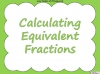 Equivalent Fractions - Year 5 (slide 26/70)
