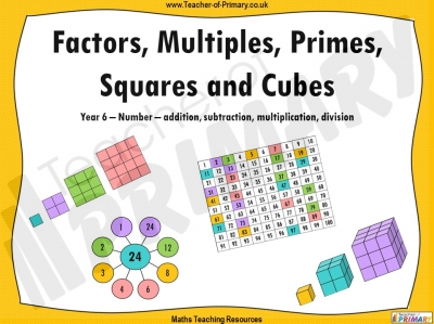 Factors, Multiples, Primes, Squares and Cubes - Year 6