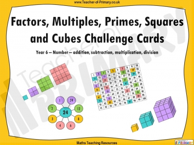 Factors, Multiples, Primes, Squares and Cubes Challenge Cards - Year 6