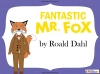Fantastic Mr Fox by Roald Dahl (slide 1/103)