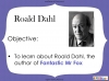 Fantastic Mr Fox by Roald Dahl (slide 7/103)