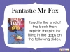 Fantastic Mr Fox by Roald Dahl (slide 95/103)