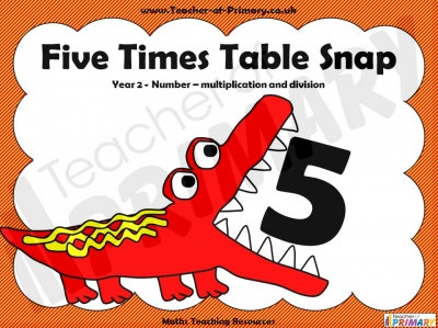 Five Times Table Snap