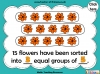 Grouping - Making Equal Groups - Year 1 (slide 16/33)