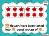 Grouping - Making Equal Groups - Year 1 (slide 17/33)