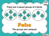 Grouping - Making Equal Groups - Year 1 (slide 22/33)