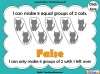 Grouping - Making Equal Groups - Year 1 (slide 24/33)