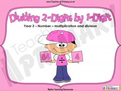 Introducing Dividing 2-Digits by 1-Digit - Year 3