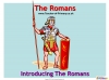 Introducing The Romans (slide 1/11)