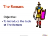 Introducing The Romans (slide 2/11)