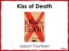 Kiss of Death (slide 103/113)