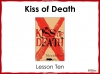 Kiss of Death (slide 77/113)