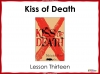 Kiss of Death (slide 95/113)