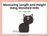 Measuring Length and Height Using Standard Units - Year 1 (slide 1/31)