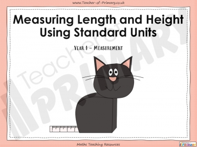 Measuring Length and Height Using Standard Units - Year 1