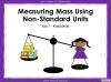 Measuring Mass Using Non-Standard Units - Year 1 (slide 1/35)