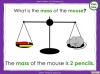 Measuring Mass Using Non-Standard Units - Year 1 (slide 28/35)