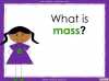 Measuring Mass Using Non-Standard Units - Year 1 (slide 3/35)