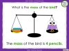Measuring Mass Using Non-Standard Units - Year 1 (slide 30/35)