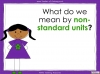 Measuring Mass Using Non-Standard Units - Year 1 (slide 7/35)