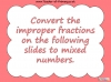 Mixed Numbers and Improper Fractions - Year 5 (slide 37/80)