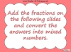 Mixed Numbers and Improper Fractions - Year 5 (slide 57/80)