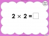 Multiply By Two (slide 23/41)