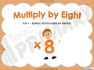Multiply by Eight