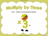 Multiply by Three (slide 1/40)