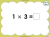 Multiply by Three (slide 22/40)