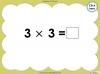 Multiply by Three (slide 24/40)