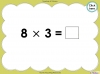 Multiply by Three (slide 29/40)