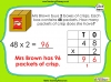 Multiplying 2-Digits by 1-Digit - Year 3 (slide 10/21)