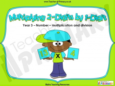 Multiplying 2-Digits by 1-Digit - Year 3