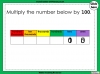 Multiplying by 10, 100 and 1000 - Year 5 (slide 8/29)