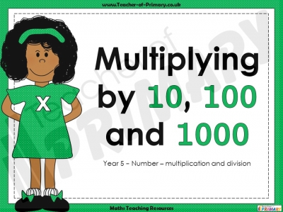 Multiplying by 10, 100 and 1000 - Year 5