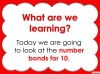 Number Bonds - The Story of 10 - Year 1 (slide 2/59)
