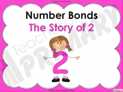 Number Bonds - The Story of 2 - Year 1