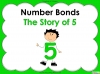 Number Bonds - The Story of 5 - Year 1