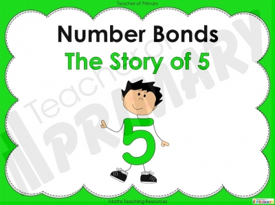 Number Bonds - The Story of 5 - Year 1 teaching resource