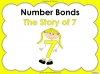 Number Bonds - The Story of 7 - Year 1 (slide 1/47)