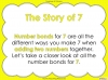 Number Bonds - The Story of 7 - Year 1 (slide 5/47)