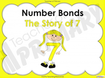 Number Bonds - The Story of 7 - Year 1 teaching resource