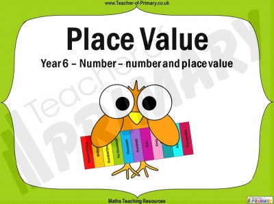 Number and Place Value - Year 6