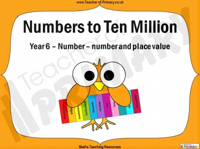 Numbers to Ten Million - Year 6