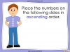 Ordering Numbers up to 1000 - Year 3 (slide 15/34)