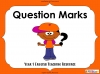Question Marks - Year 1 (slide 1/54)