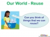 Recycling and Reusing (slide 11/15)