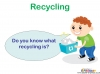 Recycling and Reusing (slide 3/15)